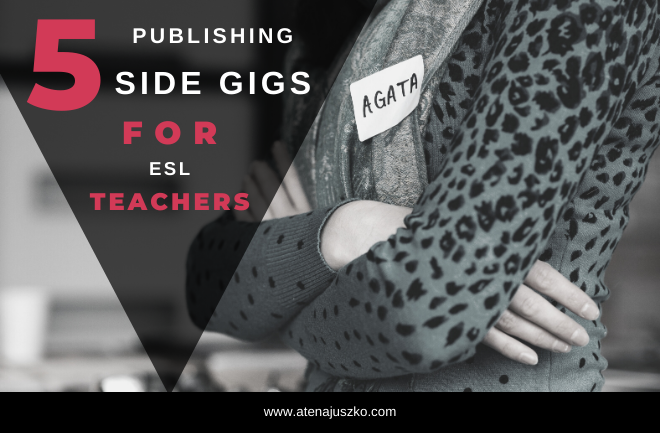 side hustles gigs ESL EAL teachers